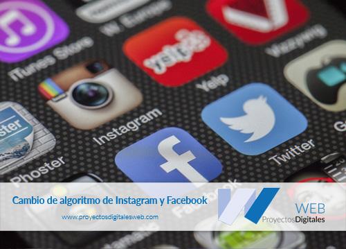 Cambio de algoritmo de Instagram y Facebook